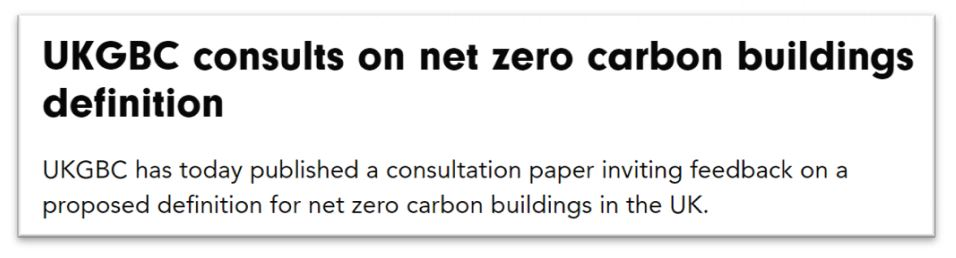 The UK's Green Building Council is consulting on what is
